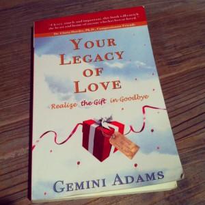 Your Legacy of Love on www.incareofdad.com/blog