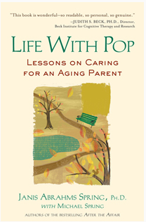 Life with Pop by Janis Abrahms Spring, Ph.D
