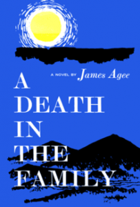 """A Death in the Family"" by James Agee"